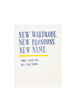 Ladyfingers Letterpress New Wardrobe New Pronouns New Name Letterpress Card