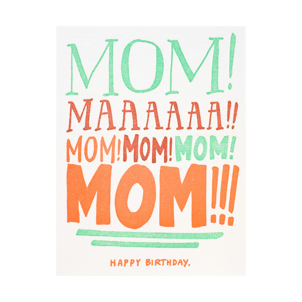 Ladyfingers Letterpress Mom Yelling Birthday Letterpress Card