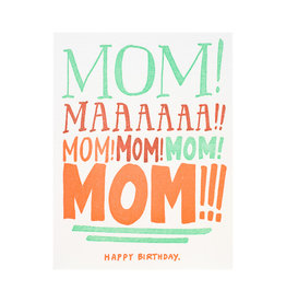 Ladyfingers Letterpress Mom Yelling Birthday Letterpress Card