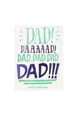 Ladyfingers Letterpress Dad Yelling Birthday Letterpress Card