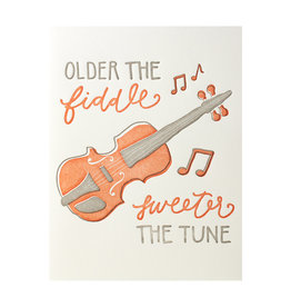 Belle & Union Older The Fiddle, Sweeter The Tune - Letterpress Card