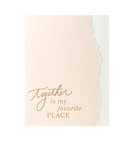 Belle & Union Together Is My Favorite Place - Letterpress Card