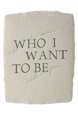 Belle & Union Who I Want To Be - Letterpress Card