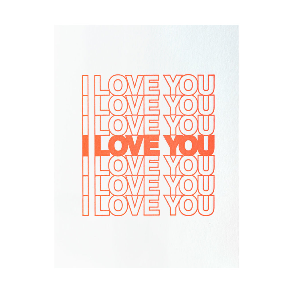 Ashkahn I Love You I Love You Letterpress Card