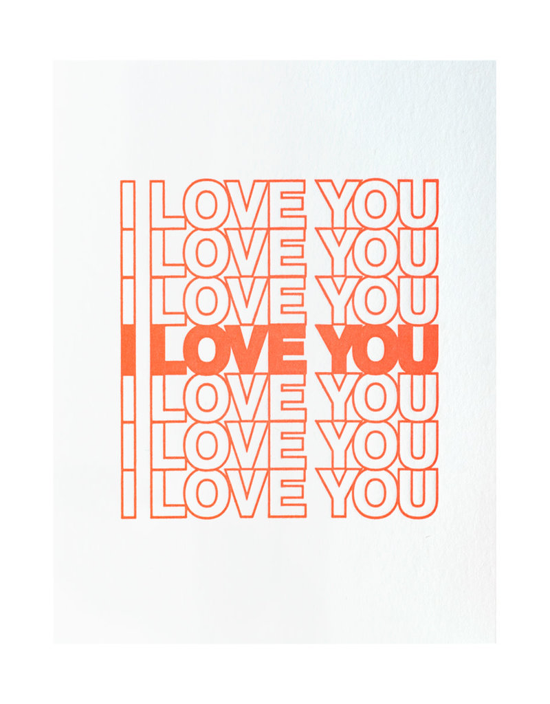 Ashkahn I Love You I Love You - Letterpress Card