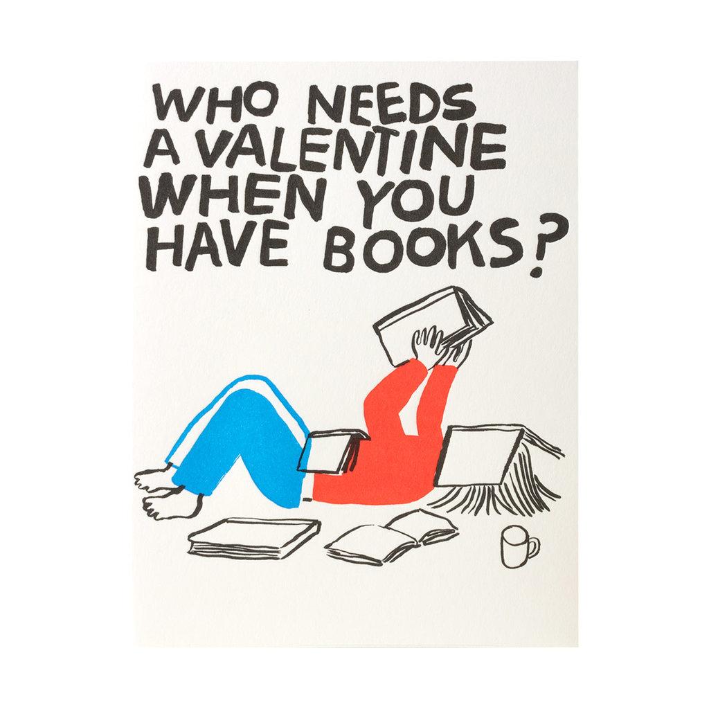 Egg Press Valentine Need Books - Letterpress Card