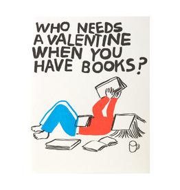 Egg Press Valentine Need Books Letterpress Card