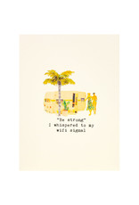 Paper Love Boutique Be Strong Whispered to Wifi Greeting Card