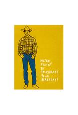La Familia Green Fixin Birthday Card