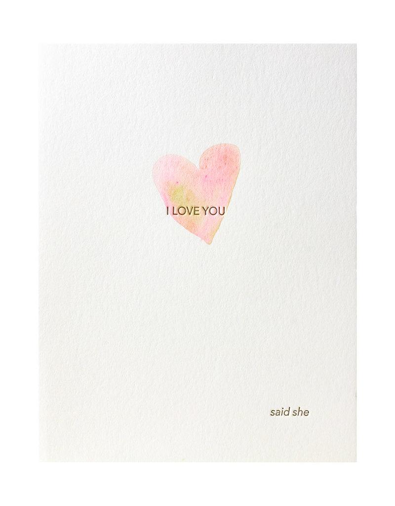 Lark Press Love Said She Greeting Card