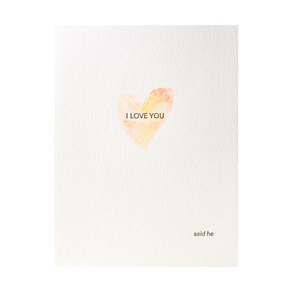 Lark Press Love Said He Watercolor Letterpress Card