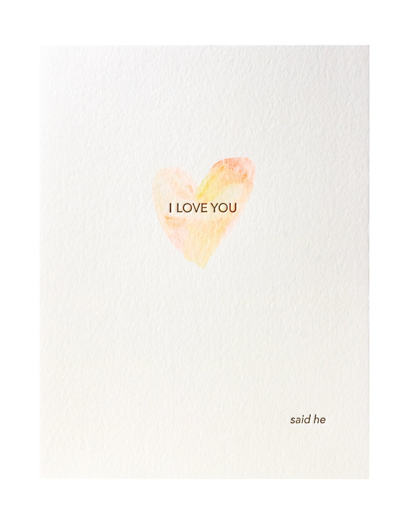Lark Press Love Said He Greeting Card