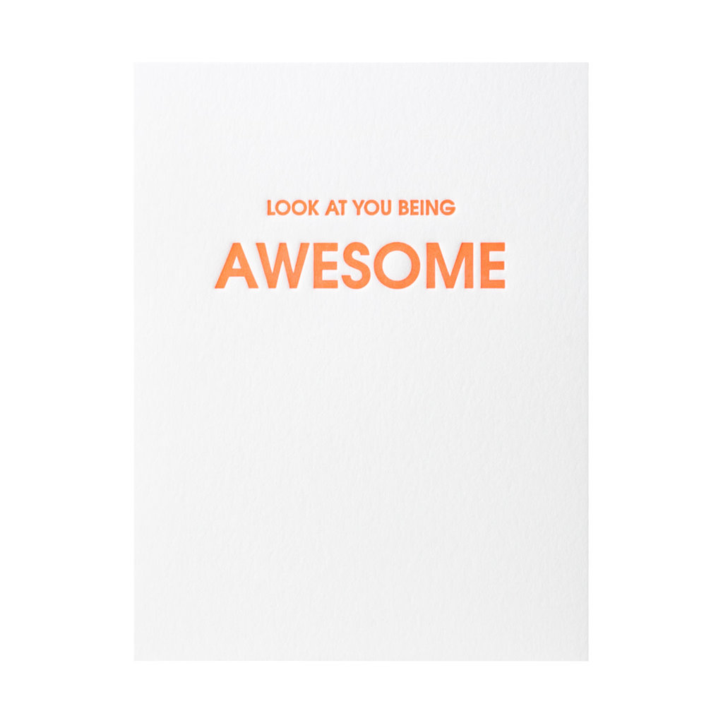 Chez Gagne Look At You Being Awesome Letterpress Card