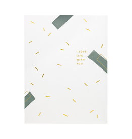 Ramona & Ruth I Love Life With You Letterpress Card