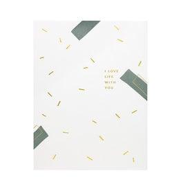 Ramona & Ruth I Love Life With You Letterpress Card