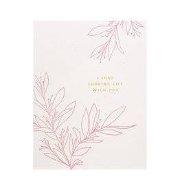 Ramona & Ruth Love Sharing Life Botanical Letterpress Card