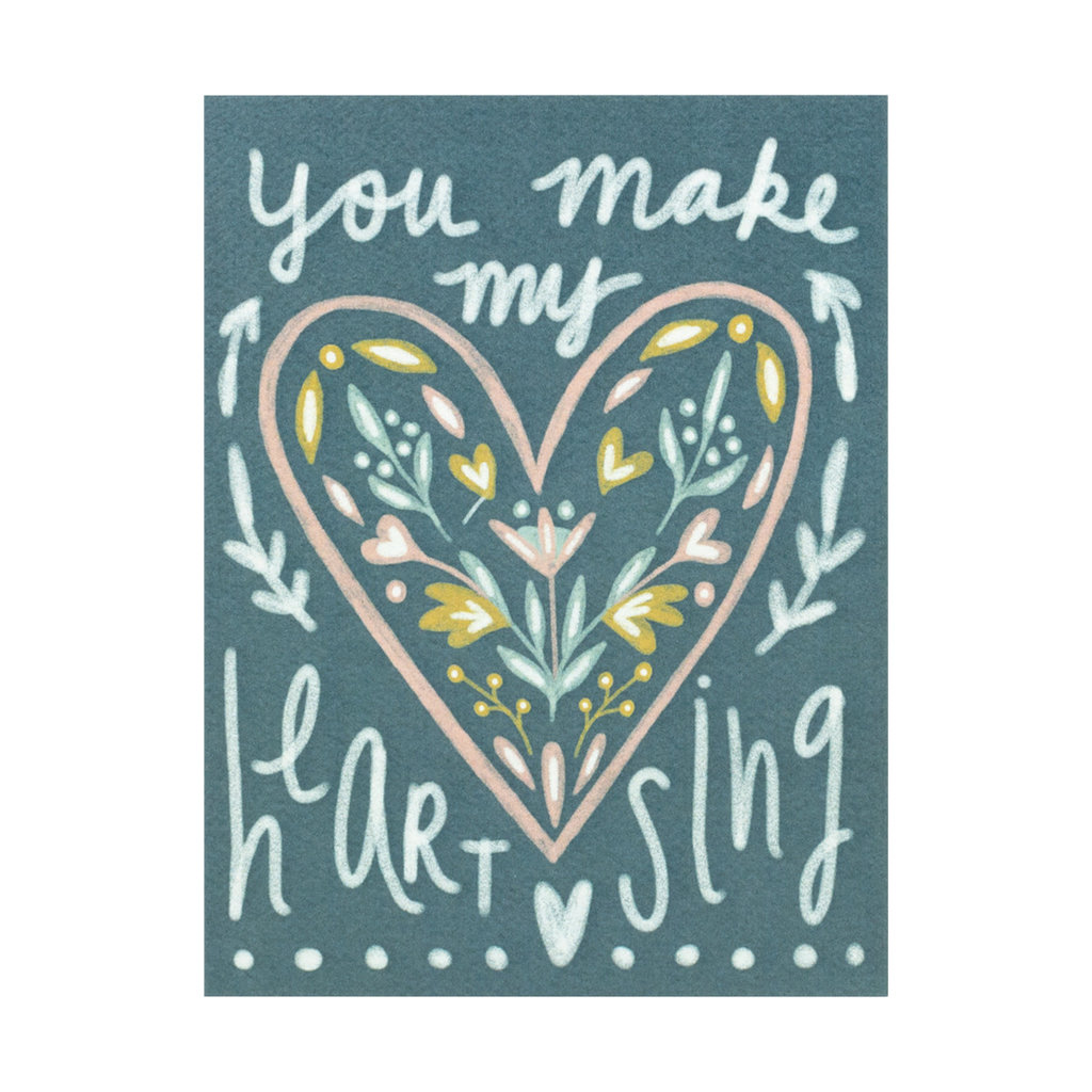 Maija Rebecca Hand Drawn You Make My Heart Sing Greeting Card