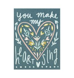 Maija Rebecca Hand Drawn You Make My Heart Sing Greeting Card