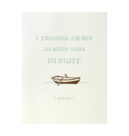 Ladyfingers Letterpress I'm Not Always This Dinghy Letterpress Card
