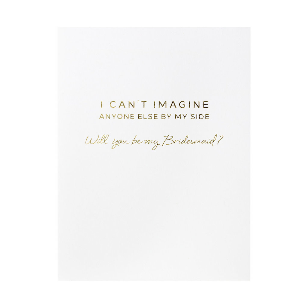 Wrinkle & Crease Be My Bridesmaid? Greeting Card
