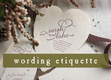 Invitation Wording & Etiquette