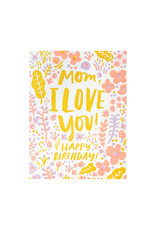 Hello! Lucky Love You Mom Birthday Letterpress Card