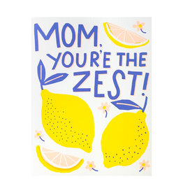 Hello! Lucky Mom You're the Zest Letterpress Card