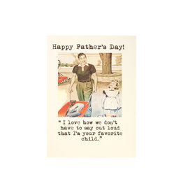 Paper Love Boutique Father's Day Favorite Child Greeting Card