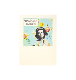 Paper Love Boutique Happy Birthday to the Queen of F***ing Everything Greeting Card