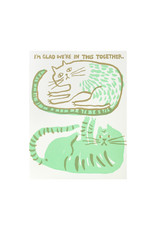 Egg Press Cats in this together Letterpress Card