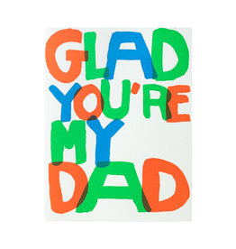 Egg Press Glad You're My Dad Letterpress Card