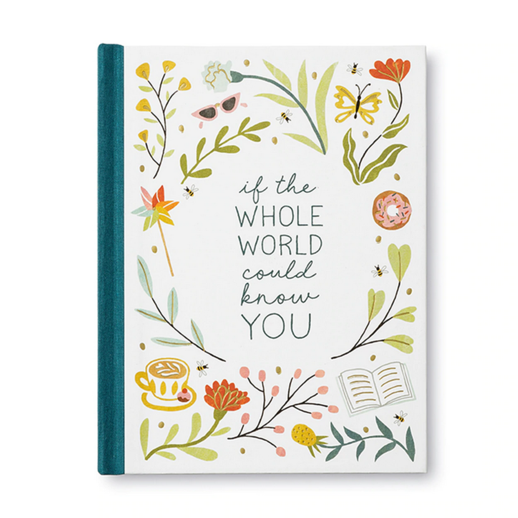 If The Whole World Could Know You Book