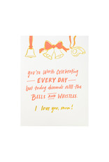 Odd Daughter Paper Co. Bells and Whistles Mom Letterpress Card