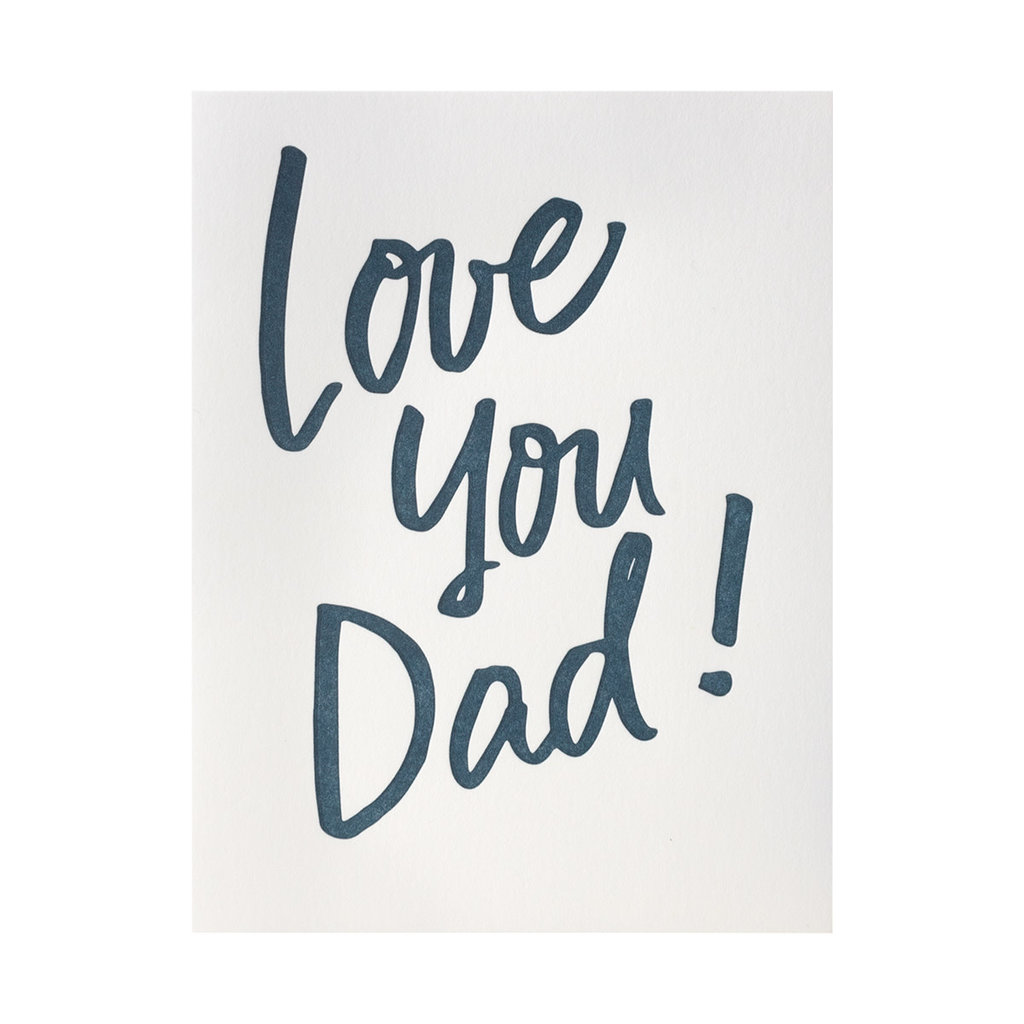 And Here We Are Love You Dad Letterpress Card