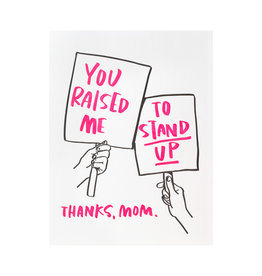 And Here We Are Stand Up Mom Letterpress Card