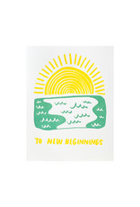 And Here We Are To New Beginnings Letterpress Card