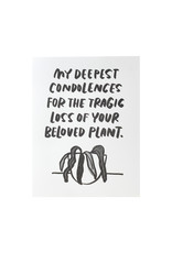 And Here We Are Dead Plant Letterpress Card