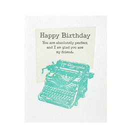 Lucky Bee Press Happy Birthday Absolutely Perfect Letterpress Card