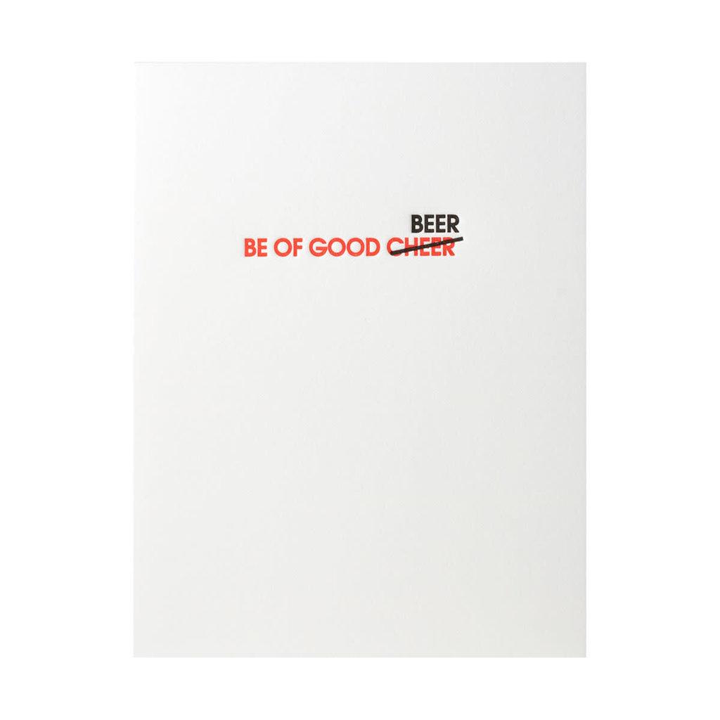 Chez Gagne Be Of Good Beer Letterpress Card