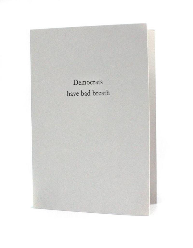 HWG Democrats have bad breath