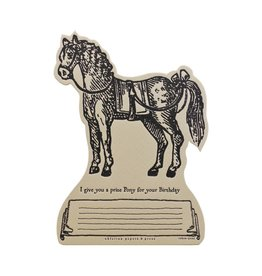 Oblation Papers & Press I Give You a Prize Pony for Your Birthday Token