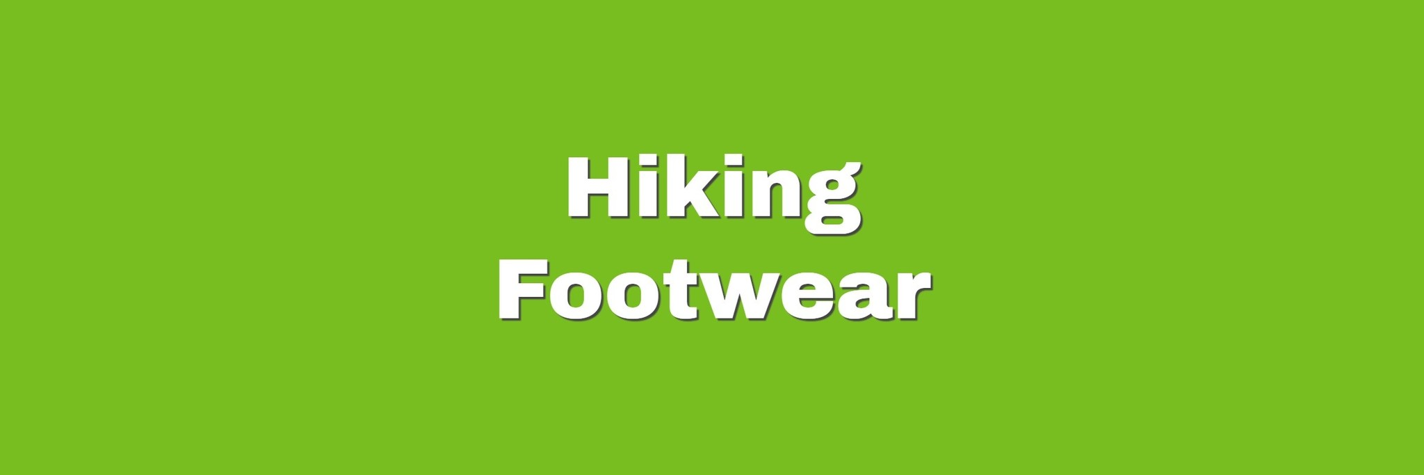 HIKING SHOES & BOOTS