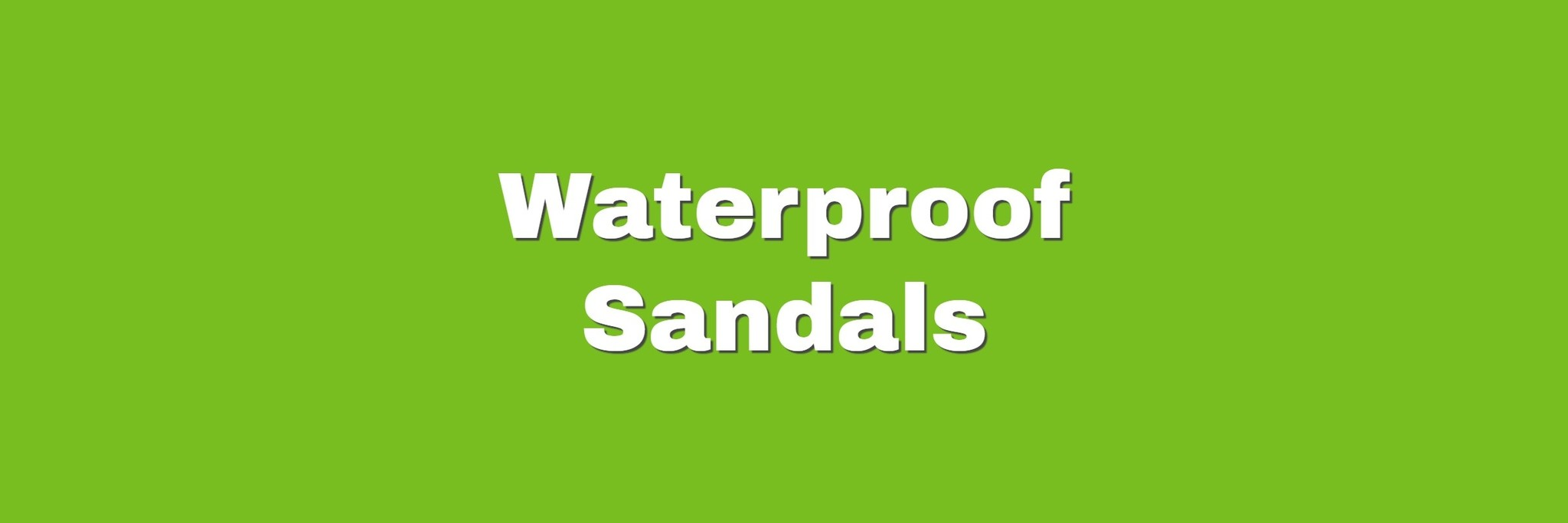 WATERPROOF SANDALS