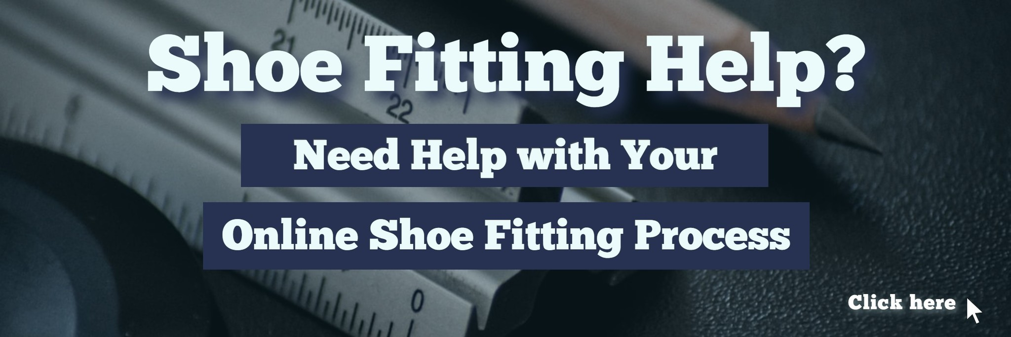 Shoe Fitting Help