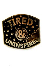 1606 Mini Tired Uninspired Enamel Pin