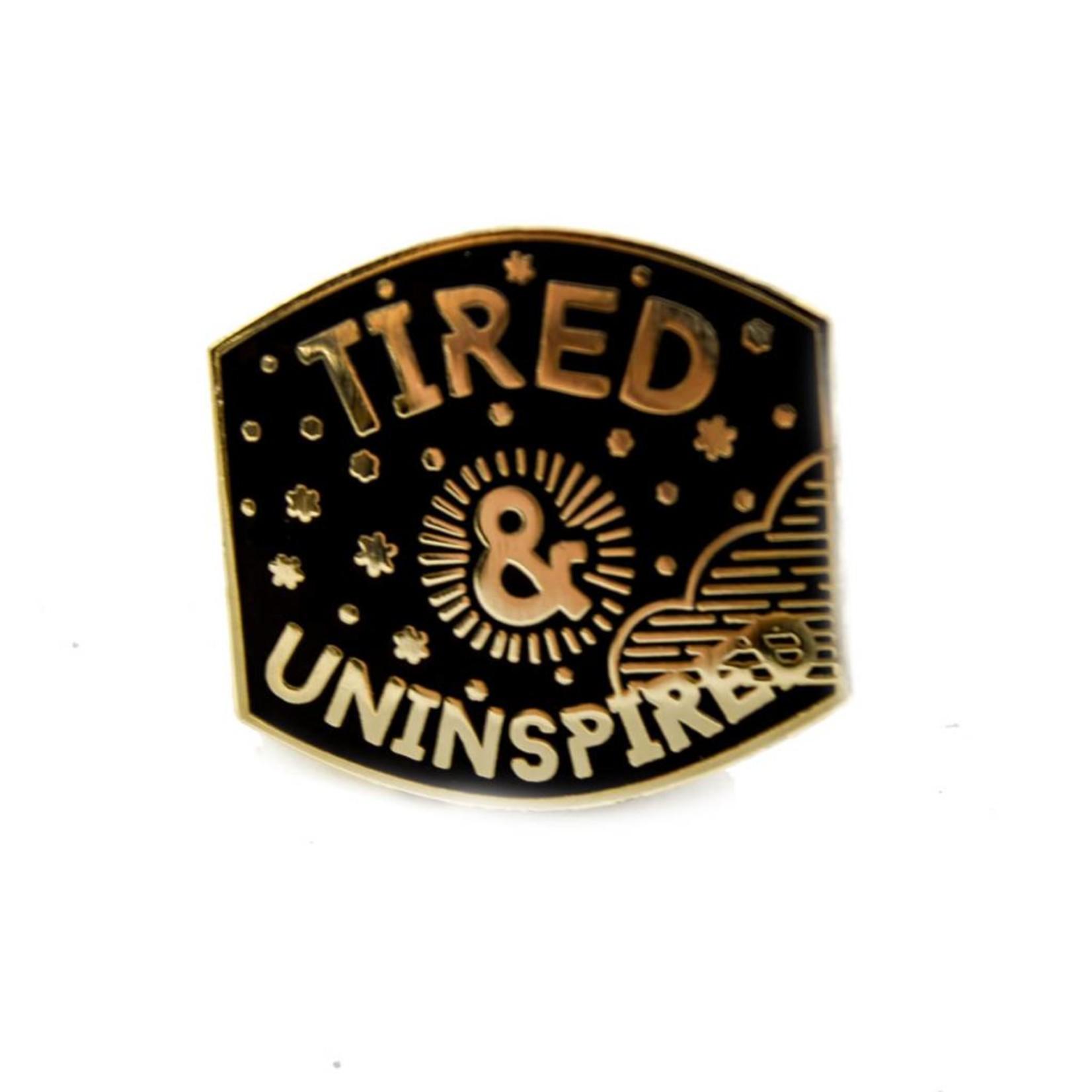 1606 / Sunset Avenue Ceramics Mini Tired Uninspired Enamel Pin