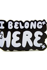 Band of Weirdos / Moss Love I Belong Here Enamel Pin