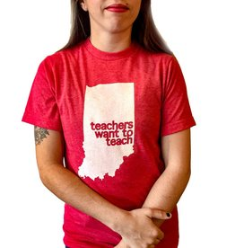 BadKneesTs IN Teachers Want to Teach Tee  (Unisex)
