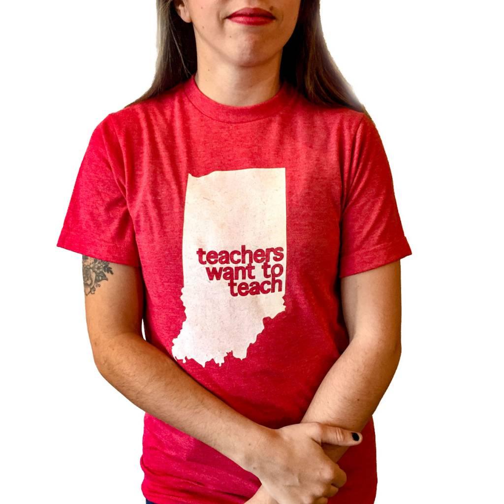 BadKneesTs IN Teachers Want to Teach Tee  (Unisex)