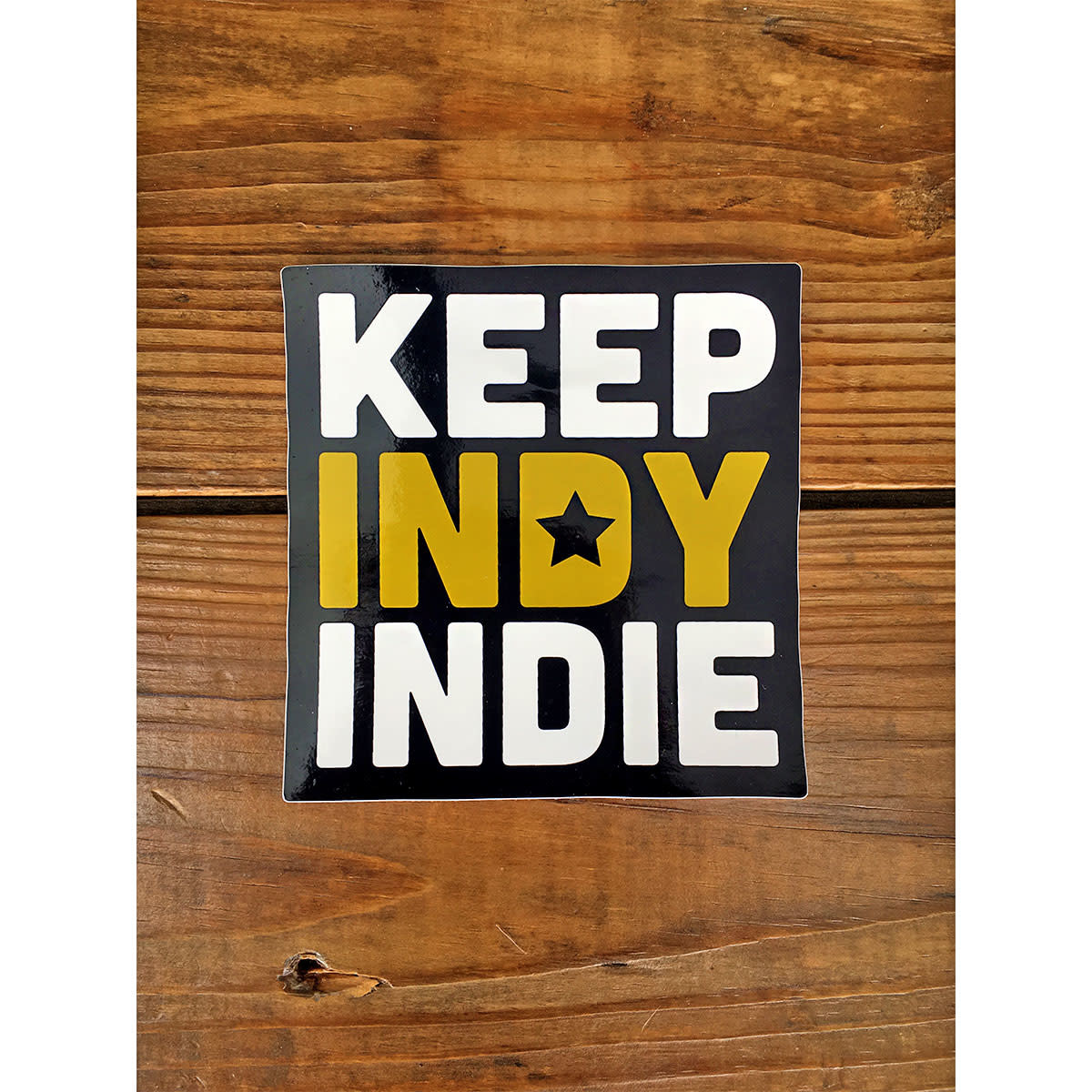 Keep Indy Indie Keep Indy Indie Sticker